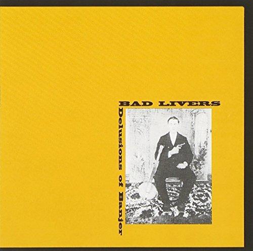 Bad Livers/Delusions Of Banjer