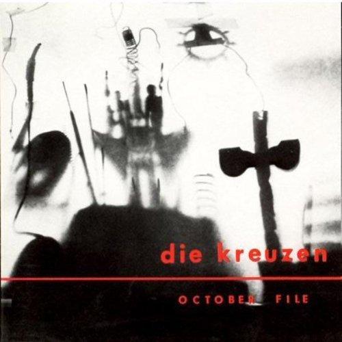 Die Kreuzen/Die Kreuzen/October File@2-On-1