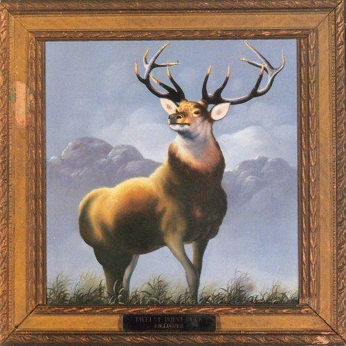 Killdozer/Twelve Point Buck