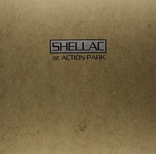 shellac-at-action-park