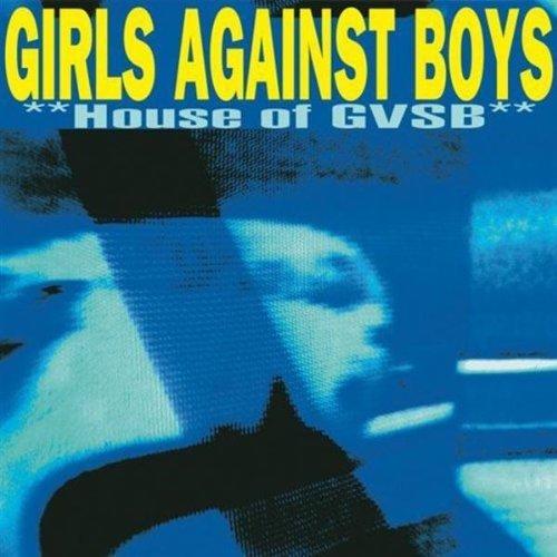 girls-against-boys-house-of-gvsb