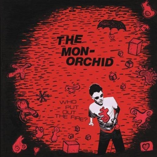 monorchid-who-put-out-the-fire
