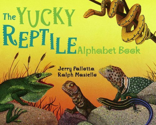 Jerry Pallotta The Yucky Reptile Alphabet Book