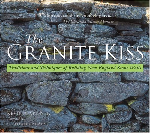 kevin-gardner-granite-kiss-traditions-and-techniques-of-building-new-england