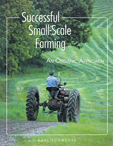 Karl Schwenke Successful Small Scale Farming An Organic Approach 0002 Edition;revised