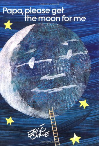 Eric Carle Papa Please Get The Moon For Me Miniature Edition
