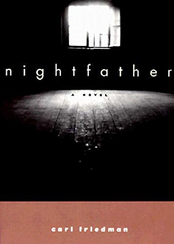Carl Friedman Nightfather