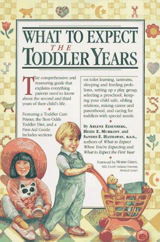 Arlene Eisenberg What To Expect The Toddler Years