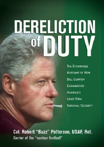 Robert Patterson Dereliction Of Duty The Eyewitness Account Of How