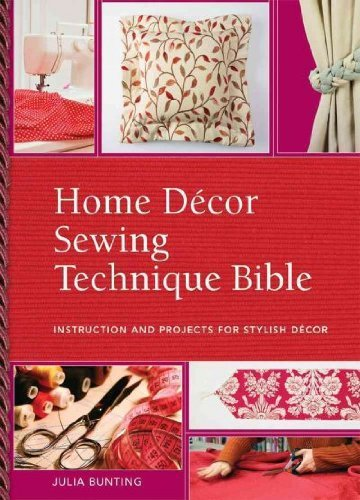 Ruth Singer Home Decor Sewing Technique Bible