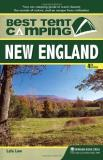 Lafe Low Best Tent Camping New England Your Car Camping Guide To Scenic Bea 0004 Edition;
