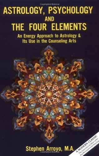 stephen-arroyo-astrology-psychology-and-the-four-elements