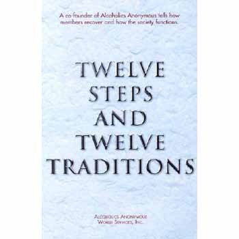 Anonymous Twelve Steps And Twelve Traditions Trade Edition