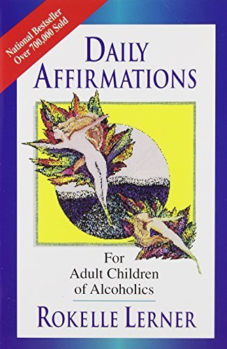 Rokelle Lerner Daily Affirmations For Adult Children Of Alcoholic
