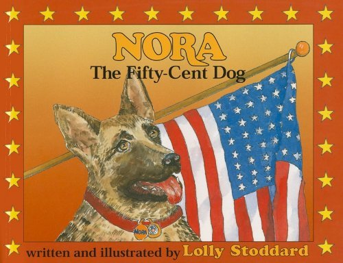 Lolly Stoddard Nora The Fifty Cent Dog