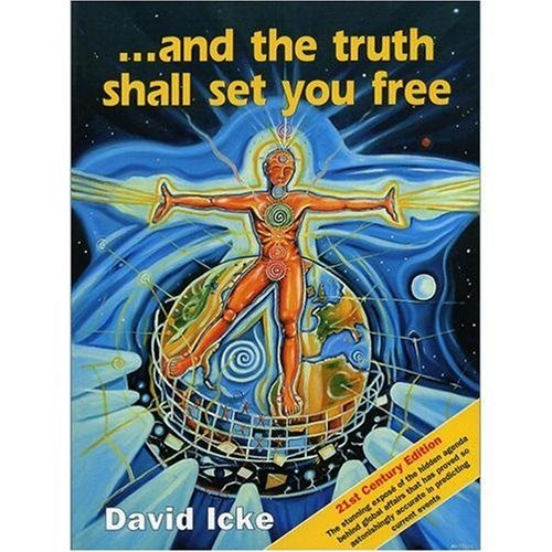 David Icke And The Truth Shall Set You Free Twenty First Ce