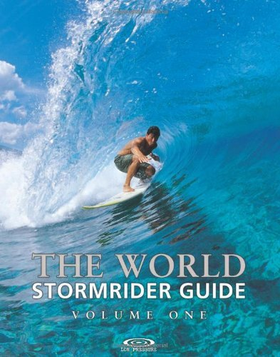 Bruce Sutherland The World Stormrider Guide Volume One