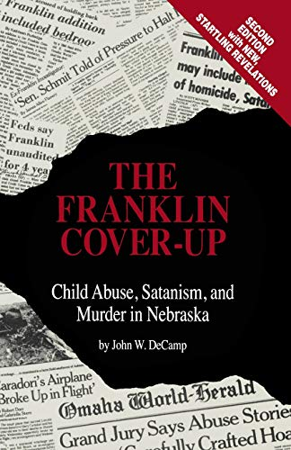 John W. Decamp The Franklin Cover Up