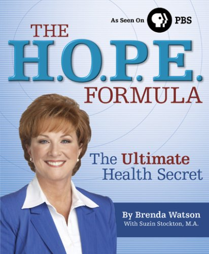 Brenda Watson H.O.P.E Formula The The Ultimate Health Secret