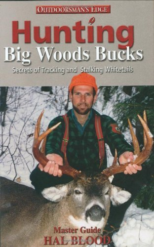 hal-blood-hunting-big-woods-bucks