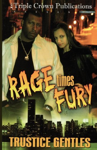 Trustice Gentles Rage Times Fury Triple Crown Publications Presents