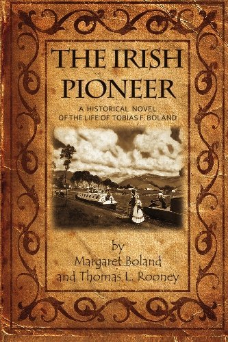 margaret-boland-irish-pioneer-a-historical-novel-of-the-life