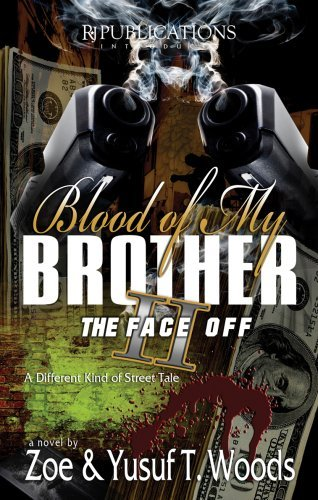 Zoe Woods Blood Of My Brother Ii The Face Off