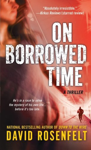 david-rosenfelt-on-borrowed-time-a-thriller