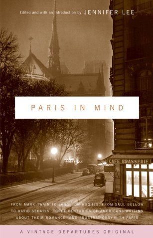 Jennifer Lee Paris In Mind From Mark Twain To Langston Hughes From Saul Bel