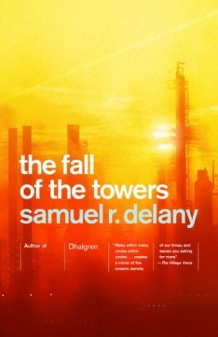 Samuel R. Delany The Fall Of The Towers