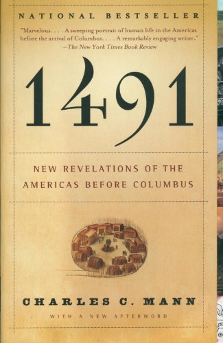 Charles C. Mann 1491 (second Edition) New Revelations Of The Americas Before Columbus