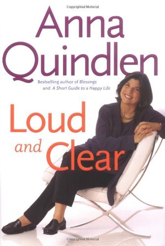 Anna Quindlen Loud And Clear