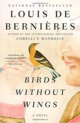 Louis De Bernieres Birds Without Wings