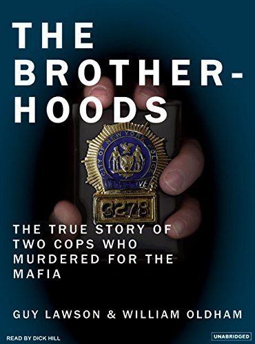 Guy Lawson The Brotherhoods The True Story Of Two Cops Who Murdered For The M CD