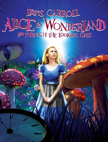 Lewis Carroll Alice In Wonderland And Through The Looking Glass