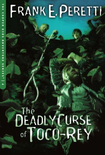 Frank E. Peretti The Deadly Curse Of Toco Rey