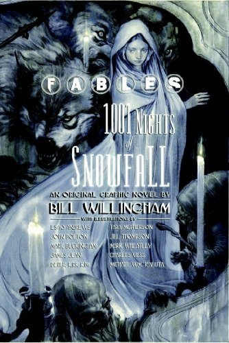 Bill Willingham Fables 1001 Nights Of Snowfall