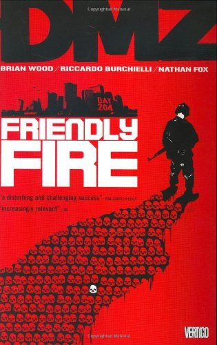 Brian Wood Dmz Friendly Fire
