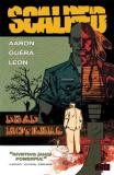 Jason Aaron Scalped Vol. 3 Dead Mothers