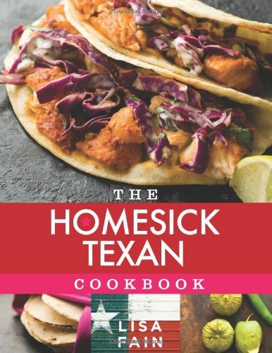 Lisa Fain The Homesick Texan Cookbook