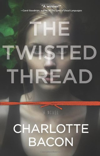 Charlotte Bacon The Twisted Thread