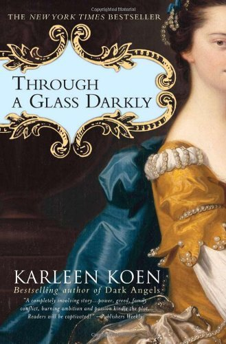Karleen Koen Through A Glass Darkly