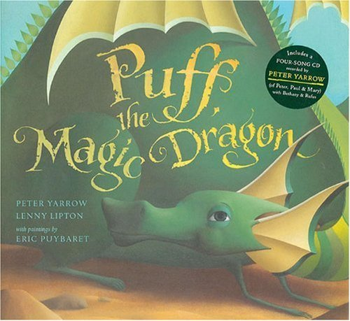 Peter Yarrow Puff The Magic Dragon [with Cd]