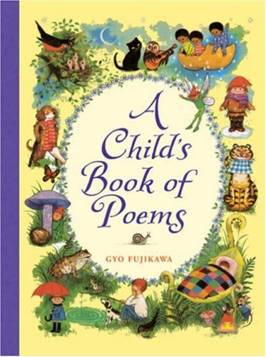 Gyo Fujikawa A Child's Book Of Poems