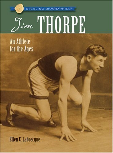 Ellen C. Labrecque Jim Thorpe An Athlete For The Ages