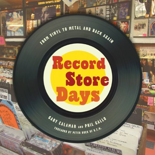 Calamar Gary & Phil Gallo Record Store Days From Vinyl To Digital And Back