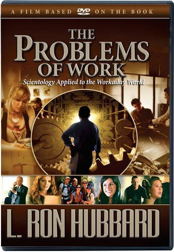 Problems Of Work Scientology Applied To The Workaday World L. Ron Hubbard