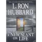 Hubbard L. Ron Scientology New Slant On Life
