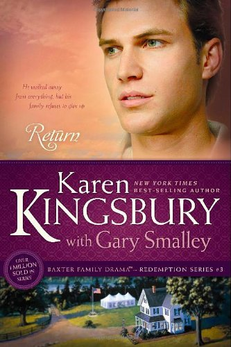 Karen Kingsbury Return