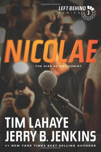 Tim Lahaye Nicolae The Rise Of Antichrist